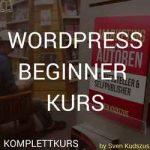Wordpress Beginner Kurs für Autoren Schriftsteller und Selfpublisher